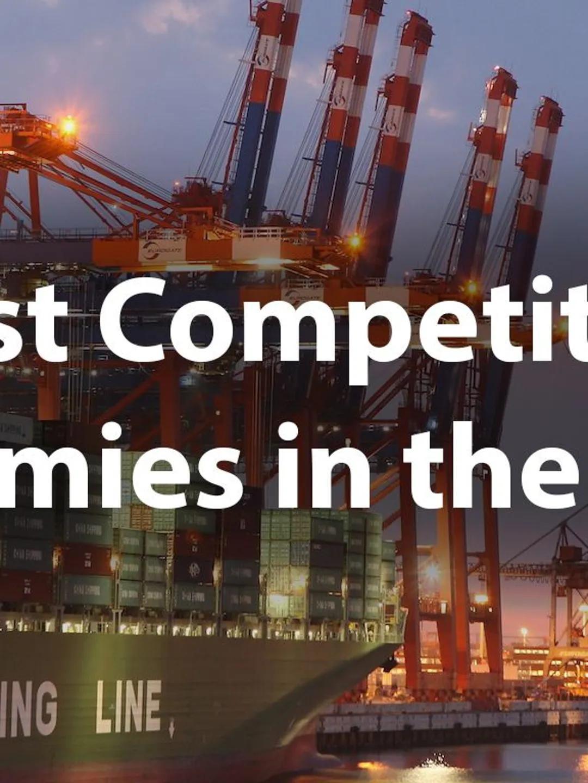 世界经济:最具竞争力和最缺乏竞争力的国家